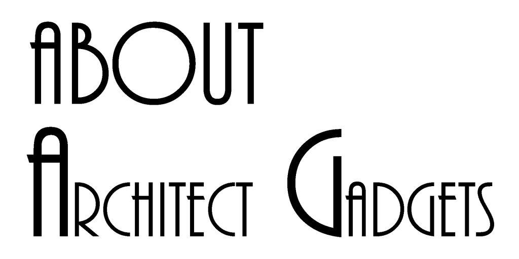 About Architect Gadgets