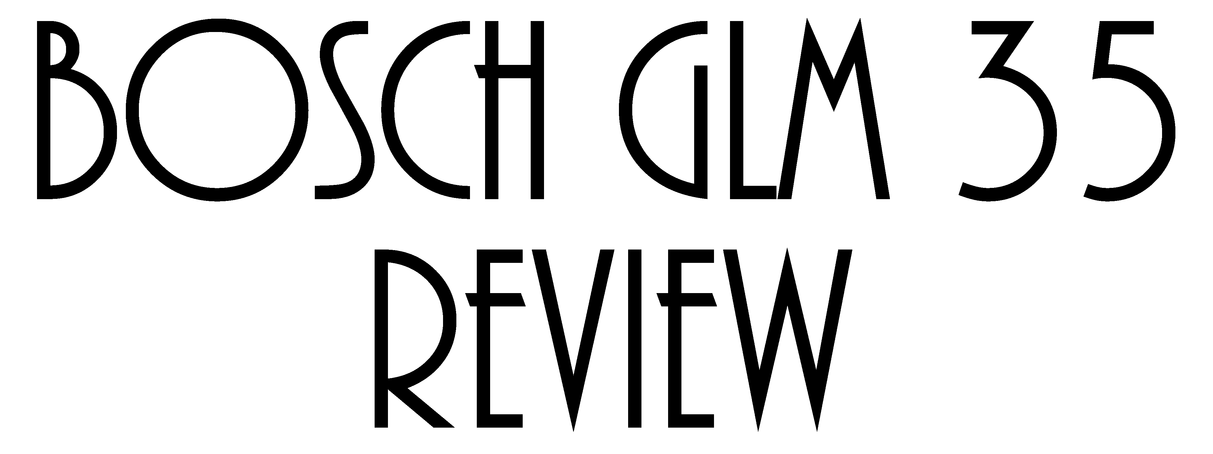 Bosch GLM 35 Review - Feature Image