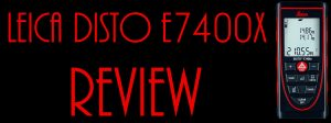 feature image for leica disto e7400x review