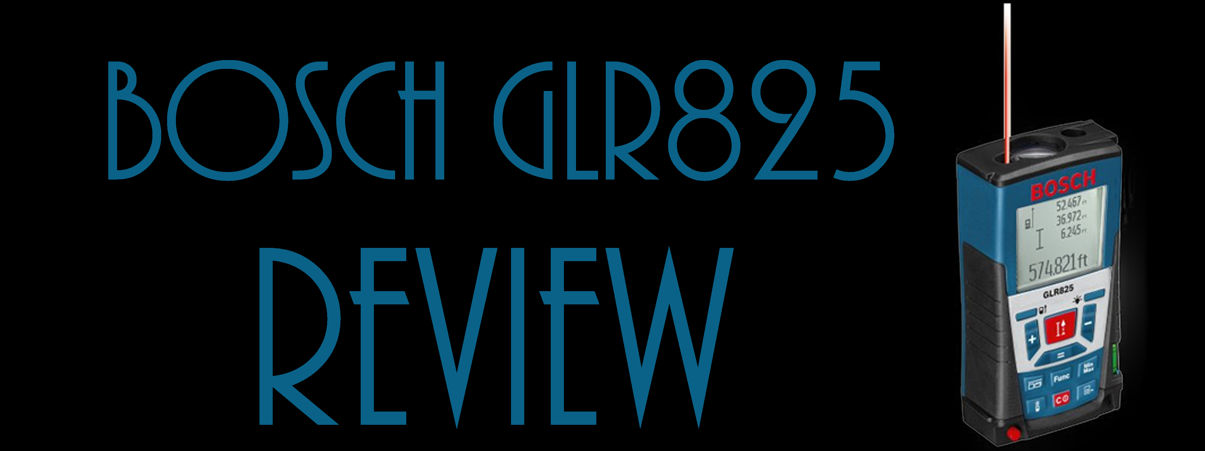 Feature Image for Bosch GLR825 Review