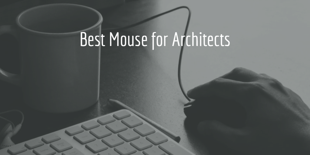 Feature Image - Best Mouse for Architects